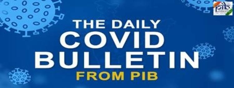 COVID-19: कोविड-19 पर पीआईबी का दैनिक बुलेटिन